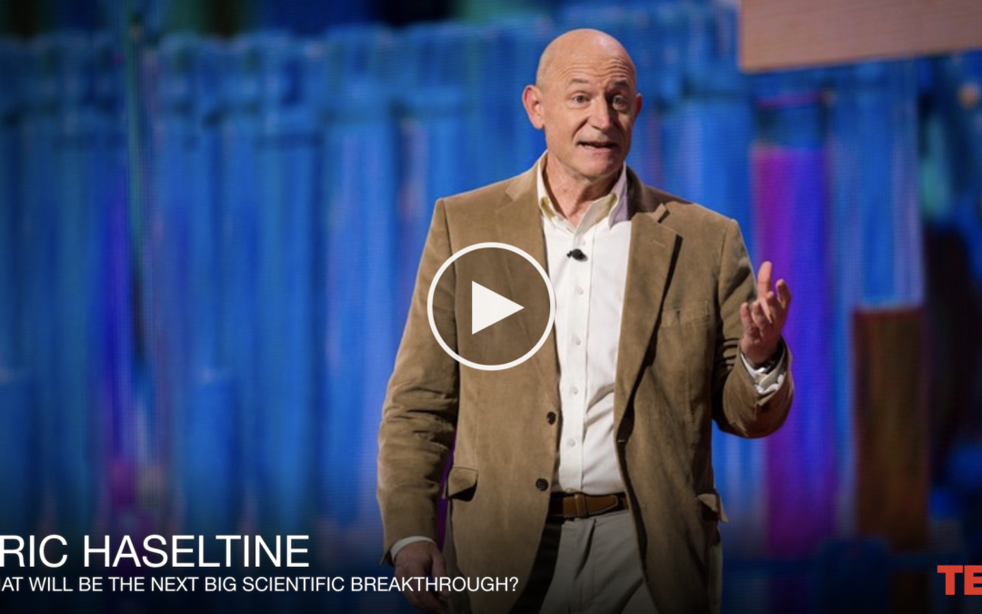 TED Talk: What Will Be the Next Big Scientific Breakthrough?